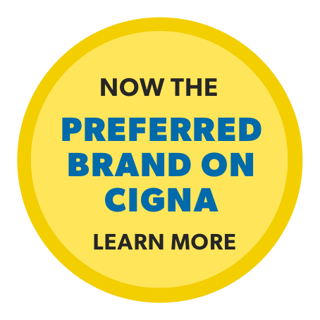 NOW THE PREFERRED BRAND ON CIGNA. LEARN MORE.